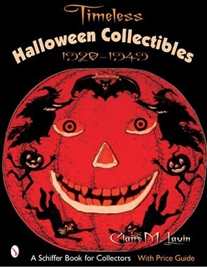 Timeless Halloween Collectibles 1920 through 1949 book